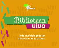 Cartilha para Municípios: Biblioteca Viva - Todo município pode ter bibliotecas de qualidade
