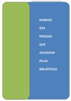 Manual-das-pessoas-que-advogam-pelas-bibliotecas.pdf