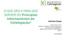 O que são e para que servem os Princípios Internacionais de Catalogação
