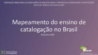 Mapeamento do ensino de catalogação no Brasil: relatório 2020