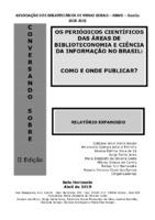 Os periódicos científicos das áreas de Biblioteconomia e Ciência da Informação no Brasil: como e onde publicar?