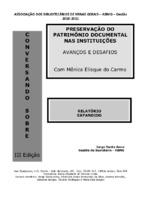 Preservação do patrimônio documental nas instituições: Avanços e desafios