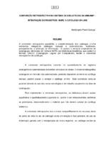 Conversão retrospectiva no Sistema de Bibliotecas da UNICAMP: integração de registros MARC a catálogo on-line.