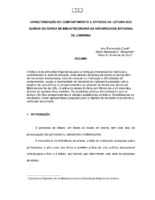 Caracterização do comportamento e atitudes de leitura dos alunos do Curso de Biblioteconomia da Universidade Estadual de Londrina.