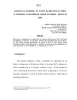 Qualidade na segurança do acervo na Biblioteca de Ciência e Tecnologia da Universidade Federal do Paraná: estudo de caso.