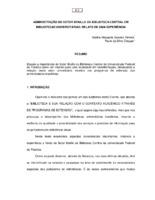 Administração do Setor Braille da Biblioteca Central em bibliotecas universitárias: relato de uma experiência. (Pôster)